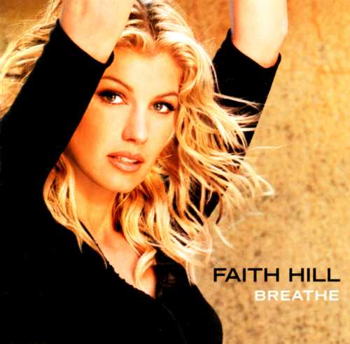 faith-hill breathe