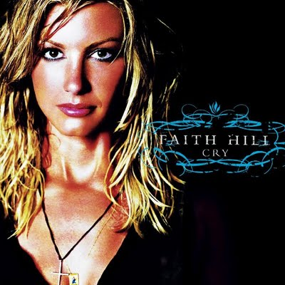 Faith Hill Cry