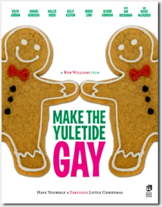 Make_the_yuletide_gay_theatrical_poster