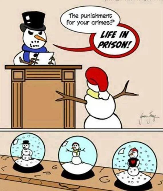 Snowman Life in Prison