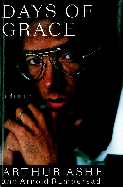 Arthur Ashe - Days of Grace