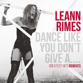 LEANN RIMES DANCE LIKE YOU DON'T
