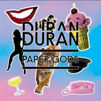 PAPER GODS DURAN DURAN.jpg