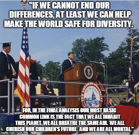 JFK Meme Diversity Mortal June 10 1963.JPG