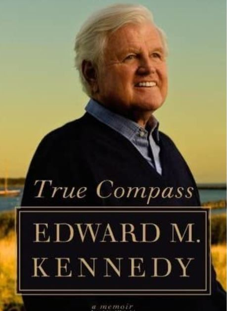 True Compass Ted Kennedy